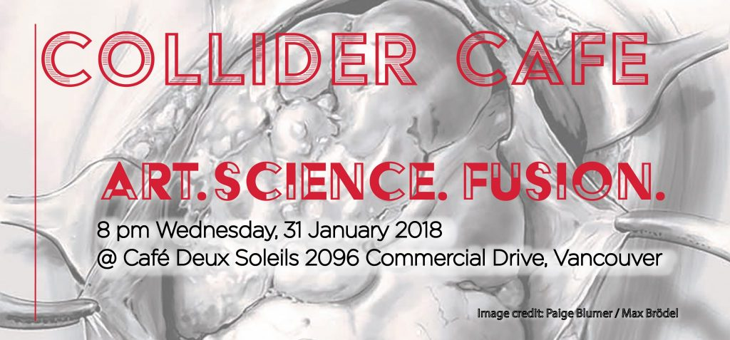 Collider Cafe: Art. Science. Fusion.