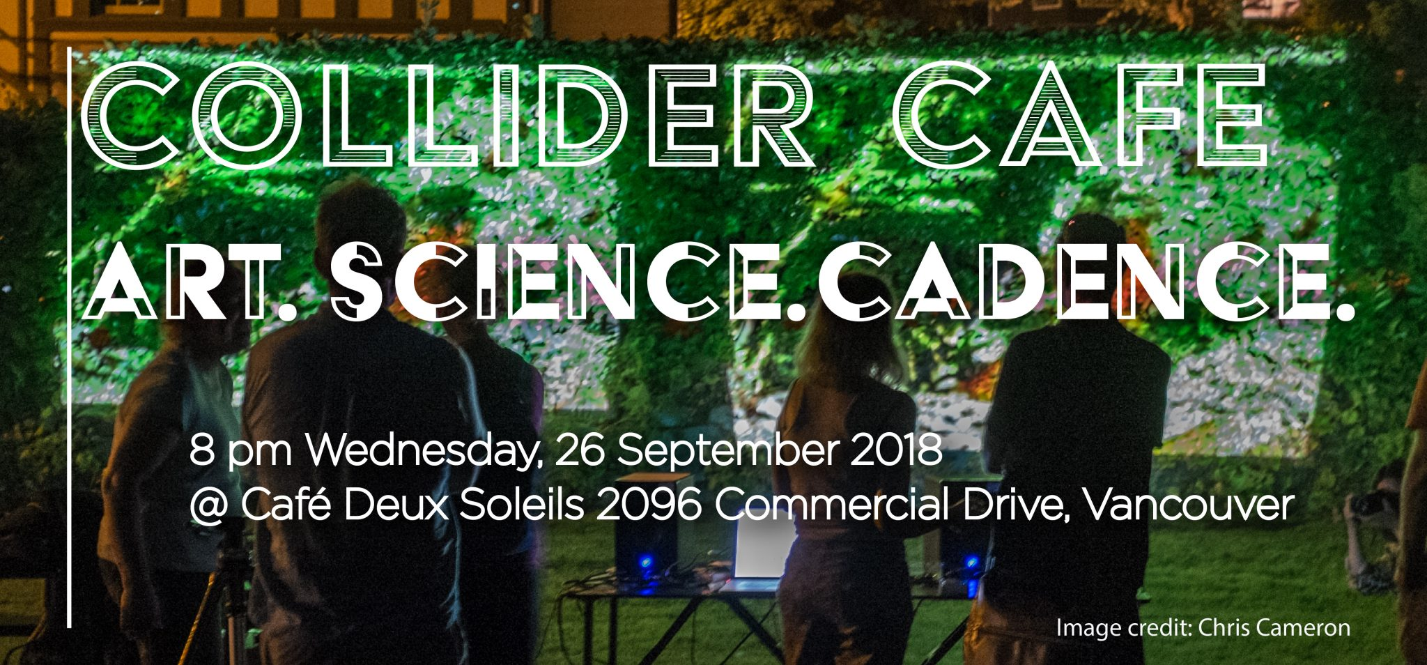 Collider Cafe: Art. Science. Cadence.