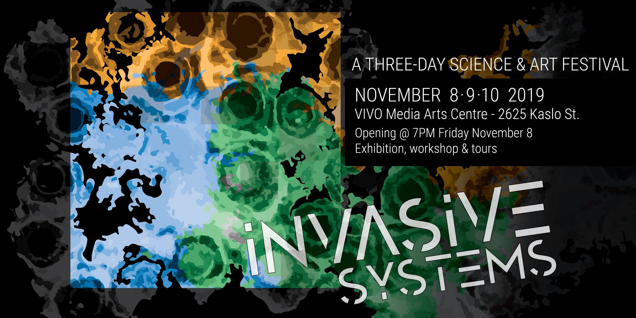 "BC artists explore ""Invasive Systems"" in upcoming Art-Science Collisions Festival"